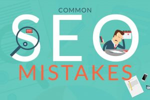 7 COMMON MISTAKES SEOERS USUALLY MAKE IN IMPLEMENTING SEO