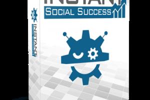 Instant-Social-Success-Review