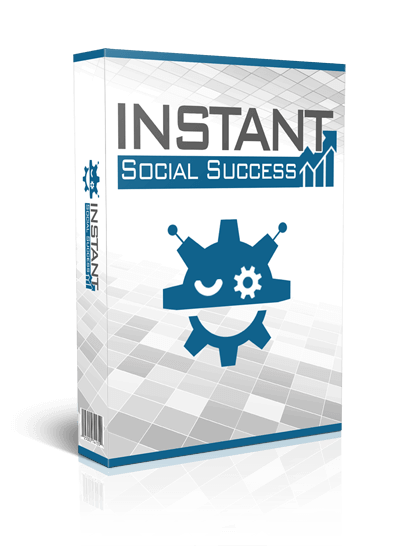 Instant-Social-Success-Review