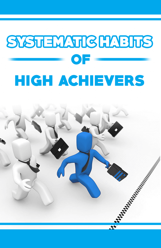 Systematic-Habits-Of-High-Achievers-Review