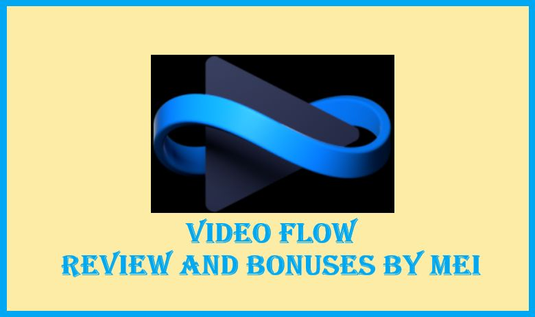Video-Flow-Review