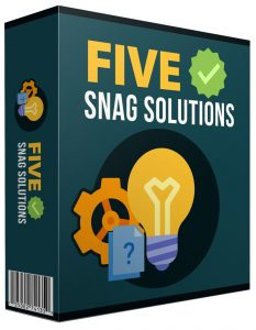 Five-Snag-Solutions