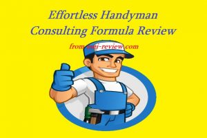 Effortless-Handyman-Consulting-Formula-Review