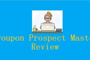 Groupon-Prospect-Master-Review
