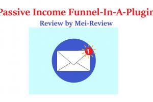 Passive-Income-Funnel-In-A-Plugin-Review