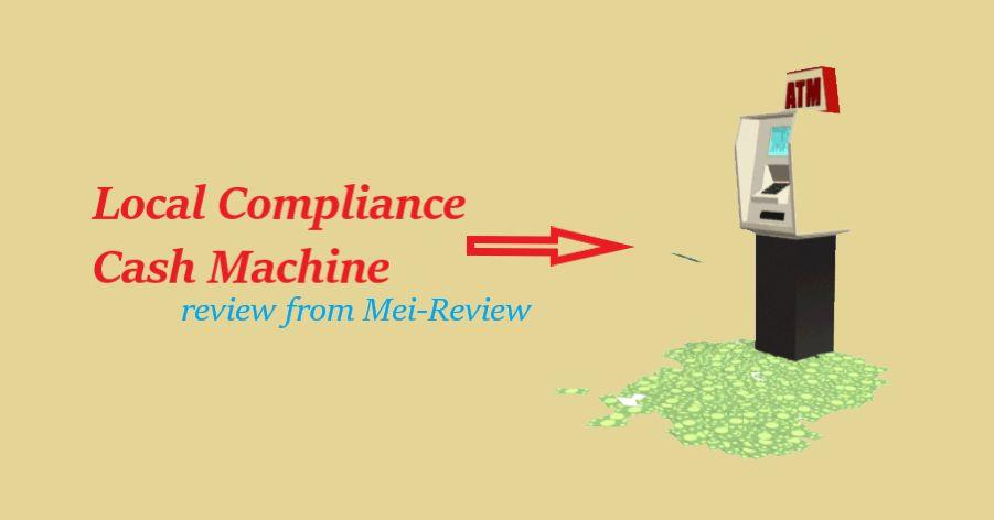 Local-Compliance-Cash-Machine-Review