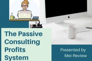 The-Passive-Consulting-Profits-System-Review