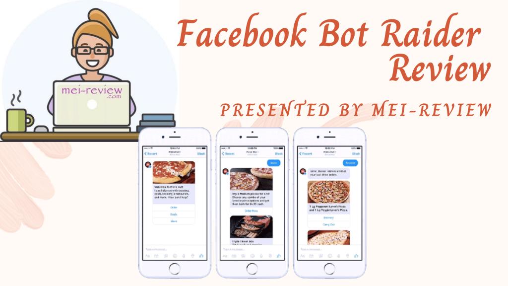 Facebook-Bot-Raider-Review