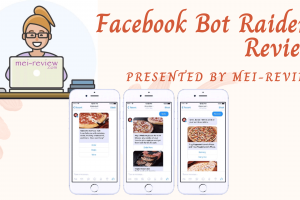 Facebook Bot Raider Review – Check This Done-For-You Business In A Box!