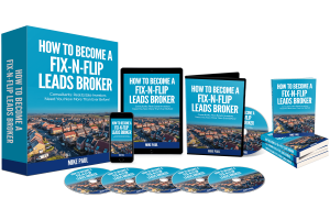 How-To-Become-A-Fix-N-Flip-Leads-Broker-review