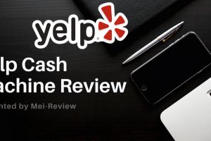 Yelp Cash Machine Review – An Easy Way To Earn Passive Income From Your Home Computer