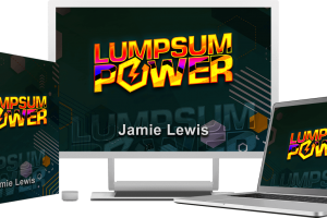 """LumpSum Power Review – The """"Missing Piece"""" of Every Newbie's Quest For Online Income"""