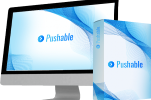 Pushable Review – A New 1-Click List-Building Technology In June 2021