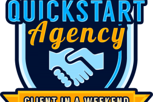 QuickStart Agency Review – Unlock The Mystery Of Getting Your 1st Paying Client And Level You Up To Premium, Higher-Paying Clients