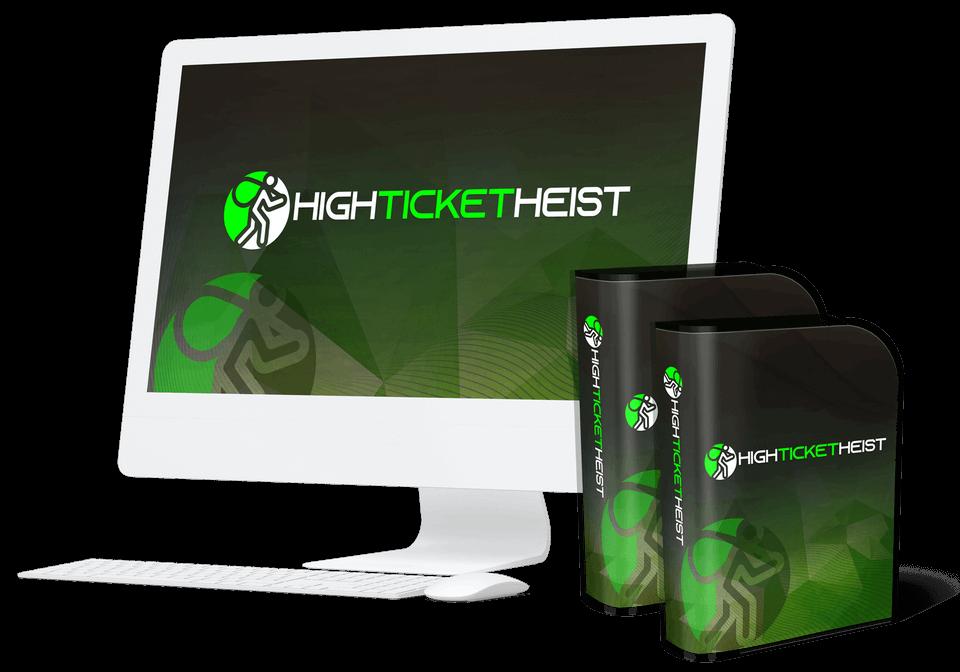 High-Ticket-Heist-Review