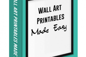 Wall Art Printables Made Easy Review – The Useful Course Guides You To Become The Best Wall Art Seller On Etsy