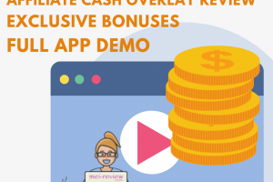 Affiliate Cash Overlay Review – The Game-Changer Conversion Booster For Any Affiliates