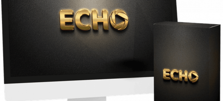 Echo Software Review – 3 Clicks To Instantly Blast Traffic To Any Link To Billions Of Buyer