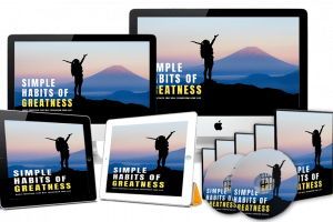 [PLR] Simple Habits Of Greatness Review – Discover How Simple Habits Can Change Your Life