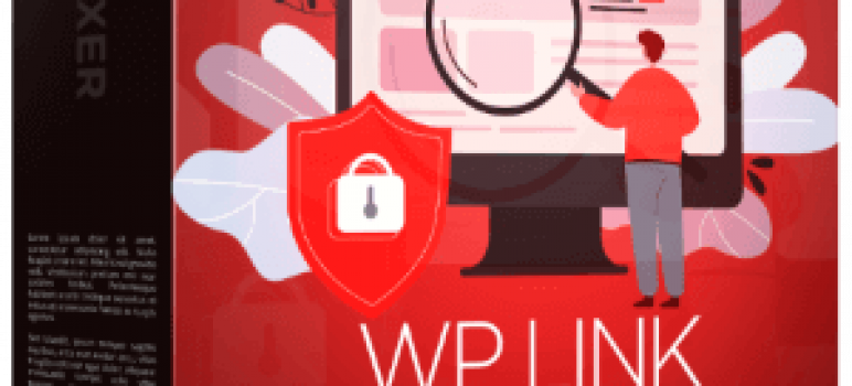 WP Link Fixer Review – The Simple Plugin Fixes Spam Links On Your WordPress Blogs
